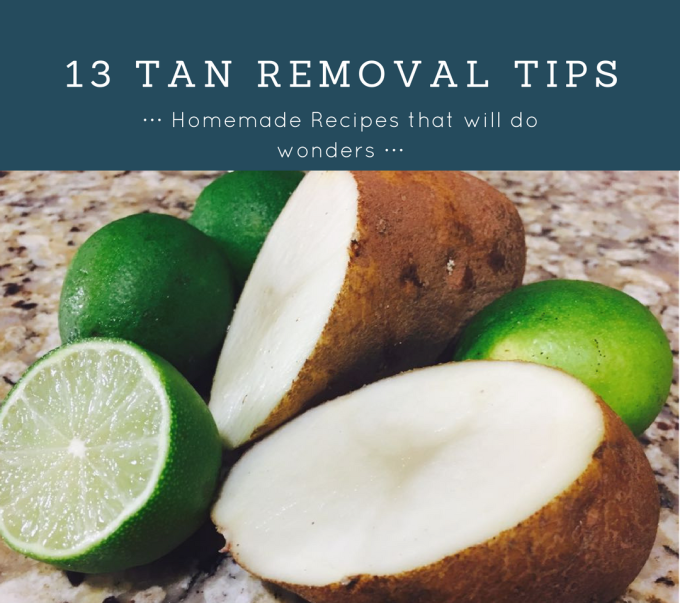 Tan Removal Recipes